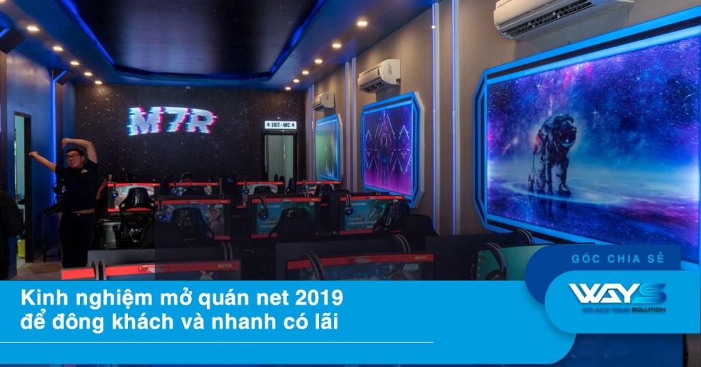 Kinh nghiệm mở quán net 2019 đông khách và nhanh có lãi