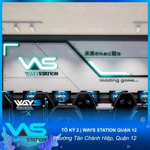 TÔ KÝ 2 | WAYS STATION QUẬN 12 | CHUỖI PHÒNG GAME CHUẨN WAYS