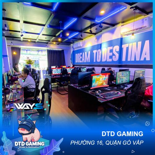 DTD GAMING | PHÒNG NET PHƯỜNG 16, QUẬN GÒ VẤP