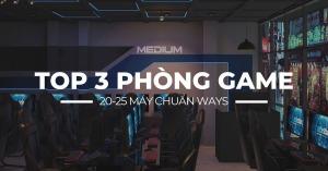 TOP 3 PHÒNG GAME (NET) 20 MÁY DO WAYS THI CÔNG & THIẾT KẾ