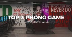 top 3 phong net 40 may chuan ways 2021